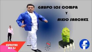 Bombas 2017 - Alejo Sanchez y Los Compa Estreno 2017 - Cuerpo de Sirena _ Espectro mix dJ
