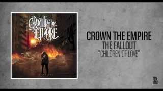 Crown The Empire - Children Of Love