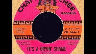 Chadons - IT'S A CRYIN' SHAME (Gold Star Studio)  (1965)
