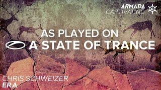 Chris Schweizer - Era [A State Of Trance Episode 705]