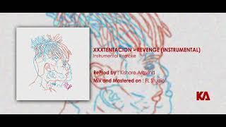 XXXTENTACION - Revenge - Instrumental - Reprod By Kishore Aravind
