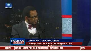 CCB vs Onnoghen: Lawyers Differ On Procedures, Issues Involved Pt.1 |Politics Today|
