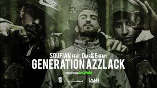 SOUFIAN x ENEMY x DIAR - GENERATION AZZLACK [Official Audio]