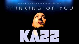 Kazz - THINKING OF YOU (Official Audio)