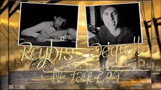 Reyhis & De'quell - Ne Fark Eder