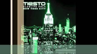 11.- Air (Dj Tiësto - Club Life Vol.4 New York) [Descargar Álbum Completo]