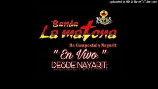 Los Diablos Fuera- Banda La Matona De Nayarit