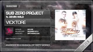 Sub Zero Project & Devin Wild - Vicktore (Official HQ Preview)