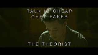 Chet Faker - Talk Is Cheap | The Theorist Piano Cover
