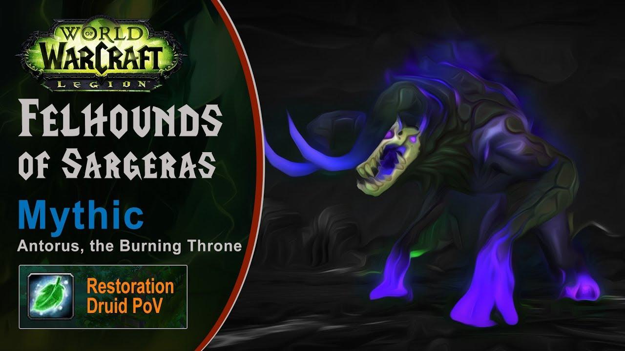 [LGN] Felhounds of Sargeras, Mythic Antorus, Restoration Druid PoV (Game Sounds Only)