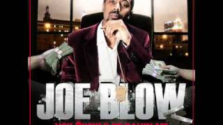 Joe Blow - You Should Be Payin Me ft. AP.9, Young Lox & Dru Down