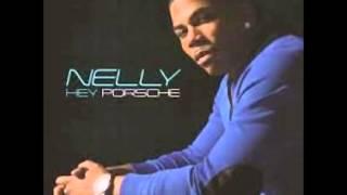 Nelly -  Hey porsche (FAST)