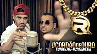 Romim Mata + Gusttavo Lima - Cordão de Ouro