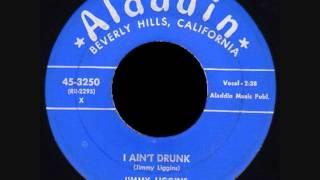 Jimmy Liggins - I Ain't Drunk
