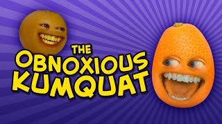 Annoying Orange - THE OBNOXIOUS KUMQUAT (feat. Katie Wilson)