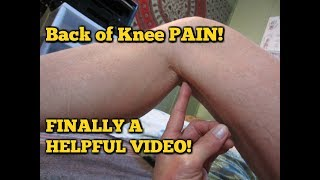 Back of Knee PAIN!  Posterior Knee Pain!  Self Massage REALLY WORKS! width=
