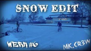 MK.CR3W - Werk #6 Snow Edit