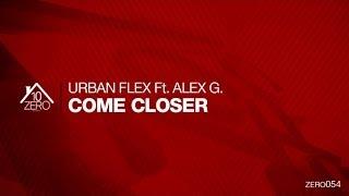 Urban Flex feat. Alex G. - Come Closer Zero054