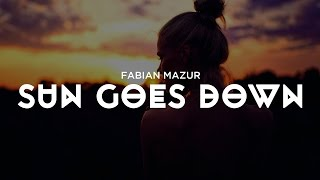 Fabian Mazur - Sun Goes Down