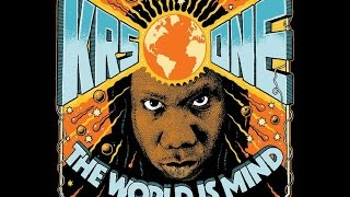 KRS-One - The World Is MIND - 15 The World Is MIND