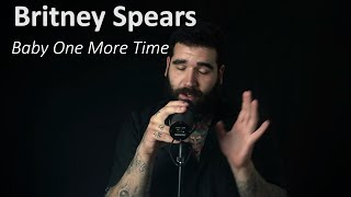 BRITNEY SPEARS - BABY ONE MORE TIME (Vocal cover by Mario Infantes)