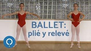 Ballet: plié y relevé - pasos básicos para principiantes