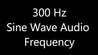 300 Hz Sine Wave Sound Frequency Tone
