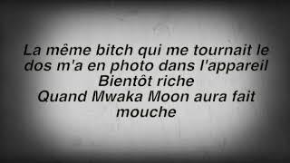 Parole + musique de mwaka moon kalash ft. Damso