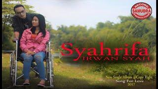 Syahrifa - Irwan Syah