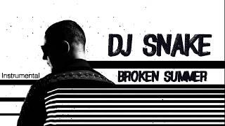 DJ Snake - Broken Summer Feat. Max Frost [Instrumental]