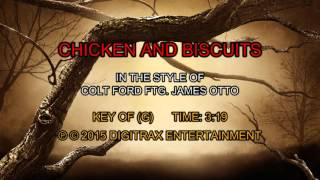 Colt Ford ftg. James Otto - Chicken & Biscuits (Backing Track)