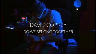 David Correy - Do We Belong Together