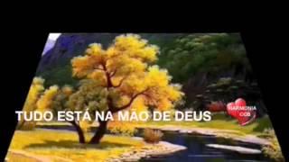 TUDO ESTÁ NA MÃO DE DEUS , HARMONIA CCB RUBY MAKES