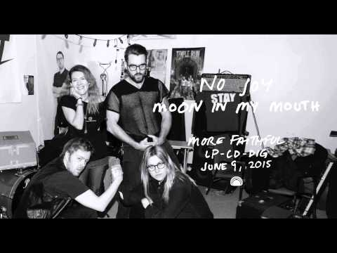 no-joy-moon-in-my-mouth-official-single-mexicansummer