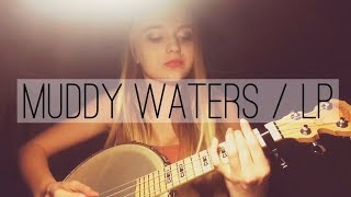 """""""Muddy Waters"""" Cover"""
