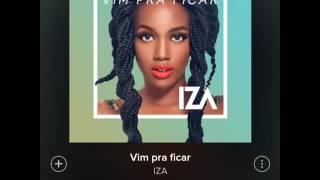 IZA - VIM PRA FICAR