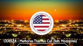 ODESZA - Memories That You Call (feat. Monsoonsiren)