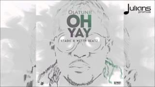 Olatunji - Oh Yay