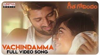 Vachindamma Full Video Song || Geetha Govindam Songs || Vijay Devarakonda, Rashmika Mandanna