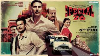 "Mujh Mein Tu (Male) from the movie: Special 26 ""HQ"" ""HD"" Singer: MM Kreem"