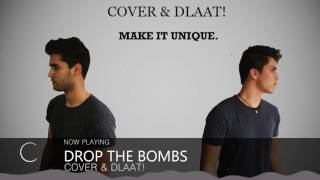 Cover & Dlaat! - Drop The Bombs
