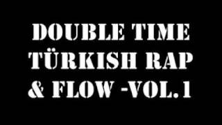 Ceza, Saniser Sehabe Doubel Time rap´s Türkish Rap Volume 1