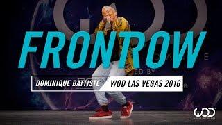 Dominique Battiste | FrontRow | World of Dance Las Vegas 2016 | #WODVEGAS16