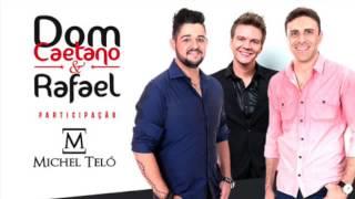 PIPOCA E EDREDOM - Dom Caetano e Rafael com Michel Telo
