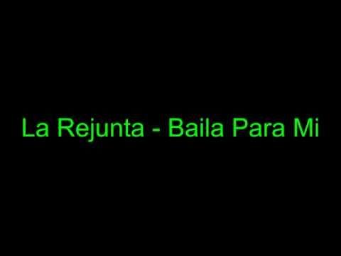 Baila Para Mi de La Rejunta Letra y Video