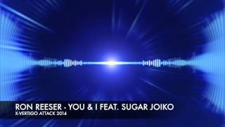 RON REESER - YOU & I FEAT. SUGAR JOIKO (Original Mix) PREVIEW