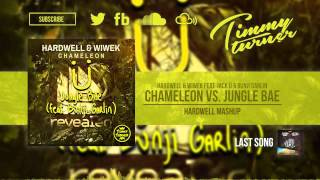 Hardwell & Wiwek feat. Jack ü & Bunji Garlin - Chameleon vs. Jungle Bae (Hardwell Mashup)