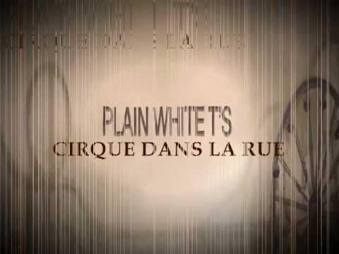 plain-white-ts-cirque-dans-la-rue-lyrics-haziq-razib