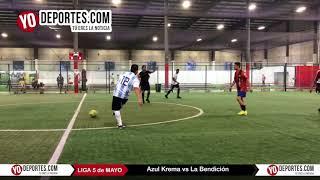 Azul Krema vs La Bendición Liga 5 de Mayo