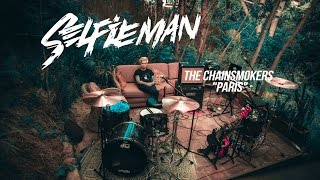 "Selfieman ""Paris"" (The Chainsmokers multiinstrumental cover)"